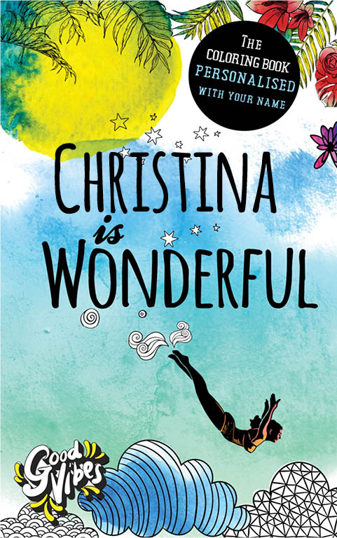 Christina is wonderful personalized coloring book gift for her best friend or mother
