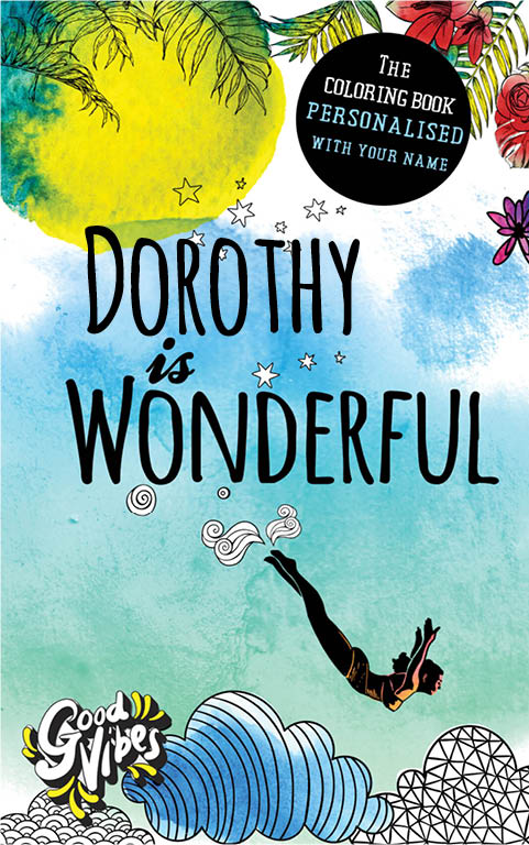 Dorothy is wonderful personalized coloring book gift for her best friend or mother