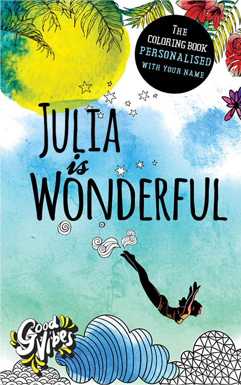 Julia is wonderful personalized coloring book gift for her best friend or mother