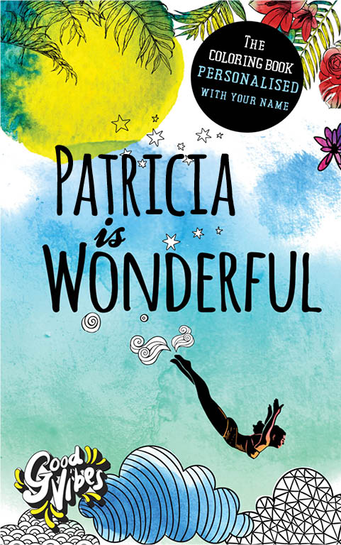 Patricia is wonderful personalized coloring book gift for her best friend or mother