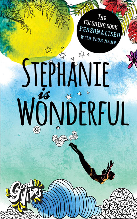 Stephanie is wonderful personalized coloring book gift for her best friend or mother