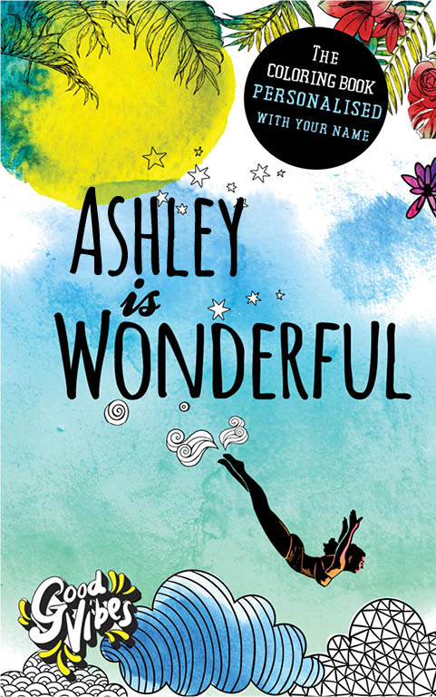 Ashley is wonderful personalized coloring book gift for her best friend or mother