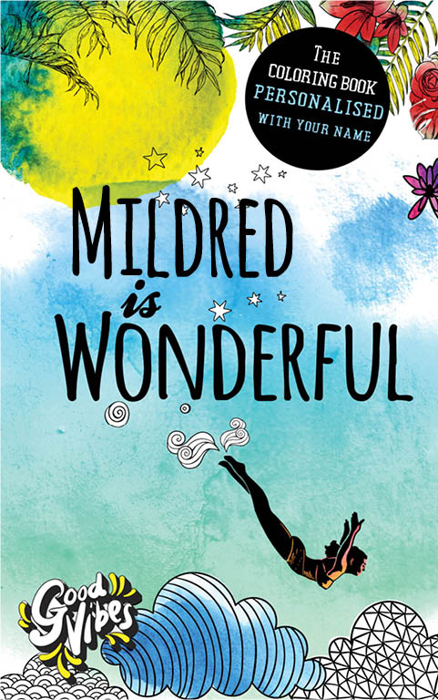 Mildred is wonderful personalized coloring book gift for her best friend or mother