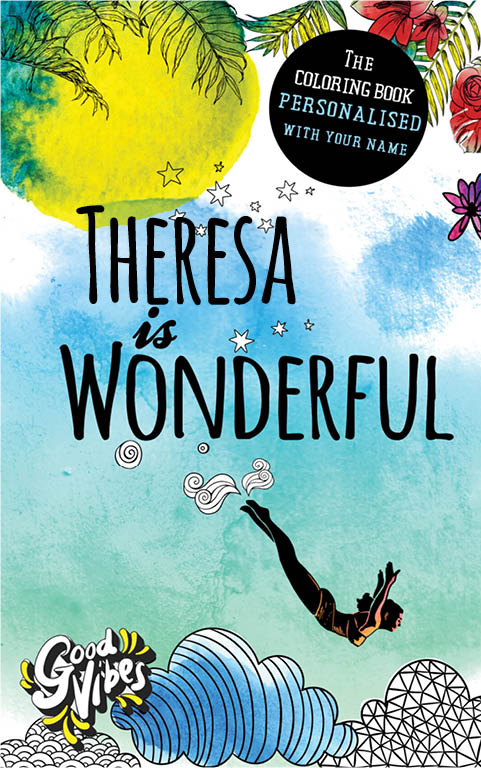 Theresa is wonderful personalized coloring book gift for her best friend or mother